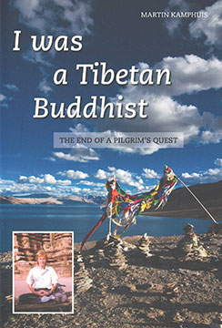 I was a Tebetan Buddhist - the end of a pilgrim´s quest